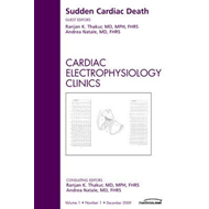 Sudden Cardiac Death, An Issue of Cardiac Electrophysiology (BOK)