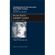 Considerations in Non-Caucasian Facial Plastic Surgery, An I (BOK)