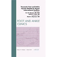 Traumatic Foot and Ankle Injuries Related to Recent Internat (BOK)