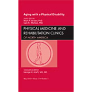 Aging with a Physical Disability, An Issue of Physical Medic (BOK)