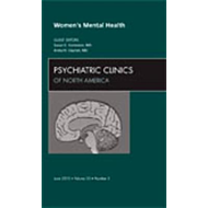 Women's Mental Health, An Issue of Psychiatric Clinics (BOK)