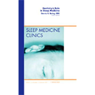 Dentistry's Role in Sleep Medicine, An Issue of Sleep Medici (BOK)
