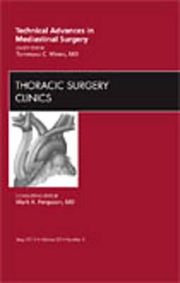 Technical Advances in Mediastinal Surgery, An Issue of Thora (BOK)