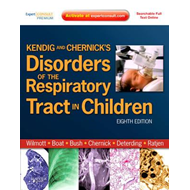 Kendig and Chernick's Disorders of the Respiratory Tract in (BOK)