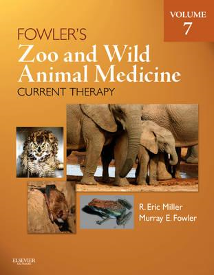 Fowler's Zoo and Wild Animal Medicine Current Therapy, Volum (BOK)