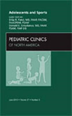 Adolescents and Sports, An Issue of Pediatric Clinics (BOK)