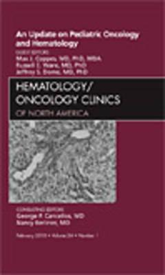 Update on Pediatric Oncology and Hematology , An Issue of (BOK)