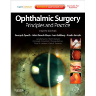 Ophthalmic Surgery: Principles and Practice (BOK)