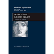 Periocular Rejuvenation, An Issue of Facial Plastic Surgery (BOK)
