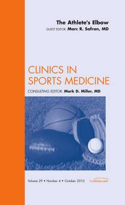 Athlete's Elbow, An Issue of Clinics in Sports Medicine (BOK)