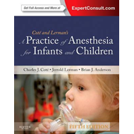 Practice of Anesthesia for Infants and Children (BOK)