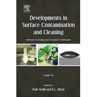 Developments in Surface Contamination and Cleaning: Methods of Cleaning and Cleanliness Verification (BOK)