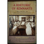 Rhetoric of Remnants (BOK)
