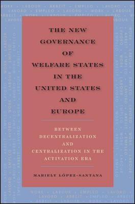 New Governance of Welfare States in the United States and Eu (BOK)