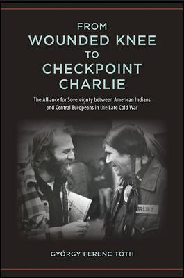 From Wounded Knee to Checkpoint Charlie (BOK)