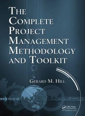 Complete Project Management Methodology and Toolkit (BOK)