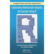 Exploratory Multivariate Analysis by Example Using R (BOK)