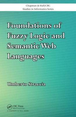 Foundations of Fuzzy Logic and Semantic Web Languages (BOK)