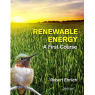 Renewable Energy: A First Course (BOK)