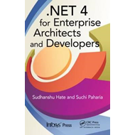 Net 4 for Enterprise Architects and Developers (BOK)