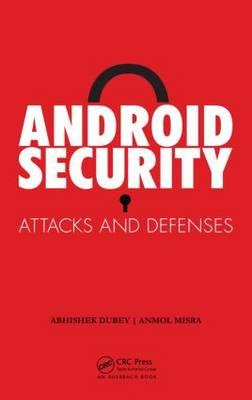 Android Security: Attacks and Defenses (BOK)