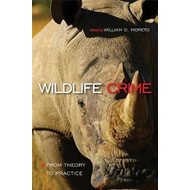 Wildlife Crime: From Theory to Practice (BOK)