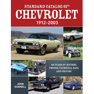 Standard Catalog of Chevrolet, 1912-2003: 90 Years of History, Photos, Technical Data and Pricing (BOK)