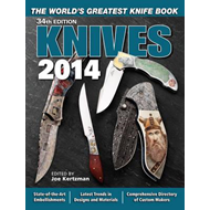 Knives: The World's Greatest Knife Book: 2014 (BOK)