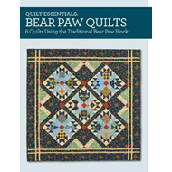 Quilt Essentials - Bear Paw Quilts (BOK)