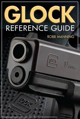Glock Reference Guide (BOK)