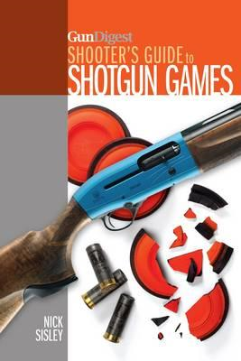 Gun Digest Shooter's Guide to Shotgun Games (BOK)