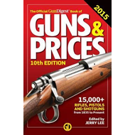 Official Gun Digest Book of Guns & Prices (BOK)