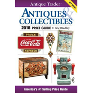 Antique Trader Antiques & Collectibles Price Guide 2016 (BOK)