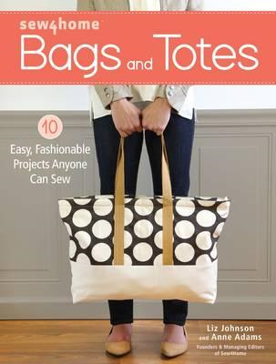 Sew4Home Bags and Totes (BOK)
