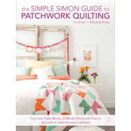 Simple Simon Guide to Patchwork Quilting (BOK)