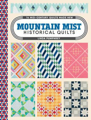 Mountain Mist Historical Quilts (BOK)