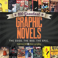 100 Greatest Graphic Novels (BOK)