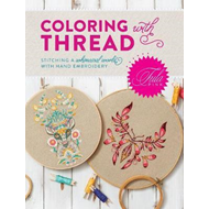 Tula Pink Coloring with Thread (BOK)