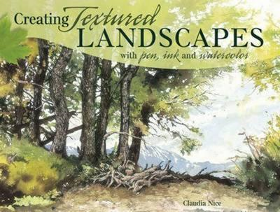 Creating Textured Landscapes with Pen, Ink and Watercolor (BOK)