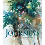 Chinese Watercolor Journeys with Lian Quan Zhen (BOK)