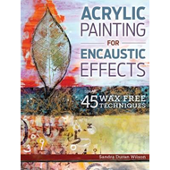 Acrylic Painting for Encaustic Effects (BOK)