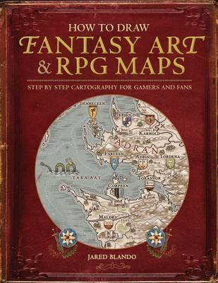 How to Draw Fantasy Art and RPG Maps (BOK)