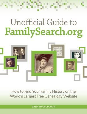 Unofficial Guide to Familysearch.org (BOK)
