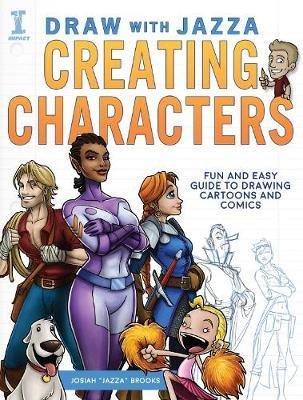 Draw With Jazza - Creating Characters (BOK)