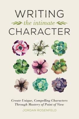 Writing the Intimate Character (BOK)