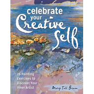 Celebrate Your Creative Self �new-in-paperback] (BOK)