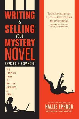 Writing and Selling Your Mystery Novel Revised and Expanded (BOK)