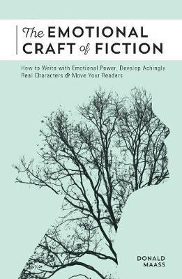 Emotional Craft of Fiction (BOK)