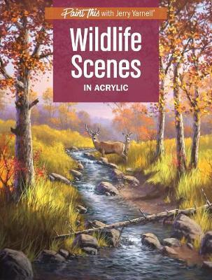 Wildlife Scenes in Acrylic (BOK)