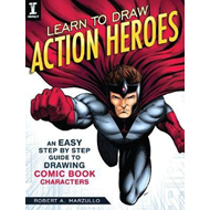 Learn To Draw Action Heroes (BOK)